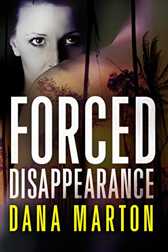 Wealthy American businessman Glenn Danning has gone missing in Venezuela, and investigator Miranda Soto must find him… Dana Marton's gripping, fast-paced novel of romantic suspense Forced Disappearance