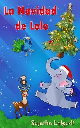 Navidad infantil: La Navidad de Lolo: cuentos navidad, Libros ...