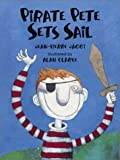 img - for Pirate Pete Sets Sail book / textbook / text book