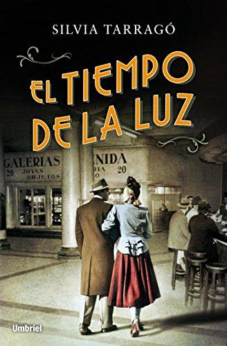 El tiempo de la luz (Umbriel narrativa) (Spanish Edition) by [Tarragó