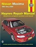 img - for Nissan Maxima 1993 thru 2004 (Haynes Repair Manuals) book / textbook / text book