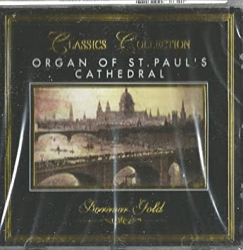 Forever Gold: The Organ of St. Pauls Cathedral