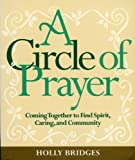 Circle of Prayer, Holly Bridges, 188517117X