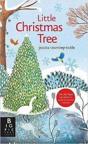 little christmas tree ruth symons jessica courtney tickle 9781783704583 amazoncom books - Little Christmas Tree