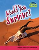 Would You Survive?, John Townsend, 1410919382
