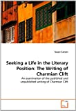 Seeking a Life in the Literary Position, Susan Carson, 363930585X