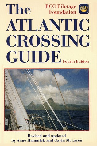 The Atlantic Crossing Guide, 4th Edition