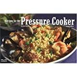 Recipes For The Pressure Cooker: Revised