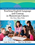 img - for Teaching English Language and Content in Mainstream Classes: One Class, Many Paths (2nd Edition) (Pearson Resources for Teaching English Learners) book / textbook / text book