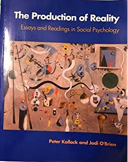 the production of reality essays and readings on social the production of reality essays and readings in social psychology book and disk