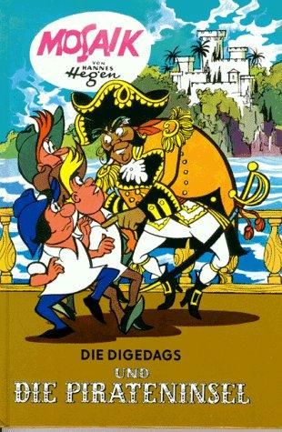 Die Digedags, Bd.9, Die Digedags und die Pirateninsel Gebundenes Buch – 1990 Hannes Hegen Buchverlag Junge Welt 3730207369 MAK_new_usd__9783730207369