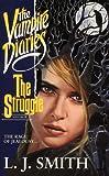 The Struggle (The Vampire Diaries Series Vol II)