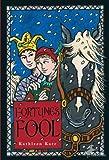 Fortune's Fool, Kathleen Karr, 0375843078