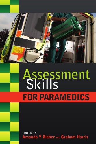 D.o.w.n.l.o.a.d Assessment Skills for Paramedics WORD