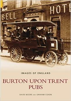Burton Upon Trent Pubs (Images ofEngland)