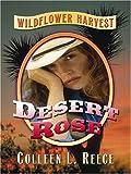 Desert Rose, Colleen L. Reece, 0786289023