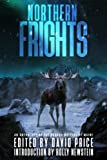img - for Northern Frights: An Anthology by the Horror Writers of Maine book / textbook / text book