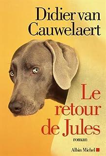 Le retour de Jules, Van Cauwelaert, Didier