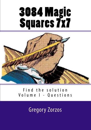 Download 3084 Magic Squares 7x7: Find the solution - Vol. I Questions pdf