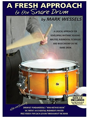 Mark Wessels: A Fresh Approach To The Snare Drum. Partitions, CD pour Batterie, - Pour Percussion