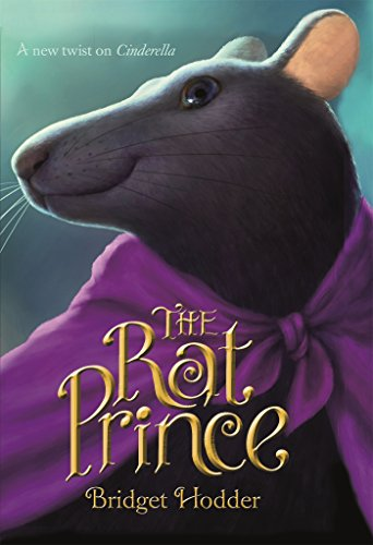 The Rat Prince: A New Twist on Cinderella ()