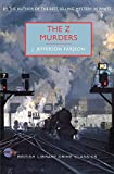 The Z Murders: A British Library Crime Classic