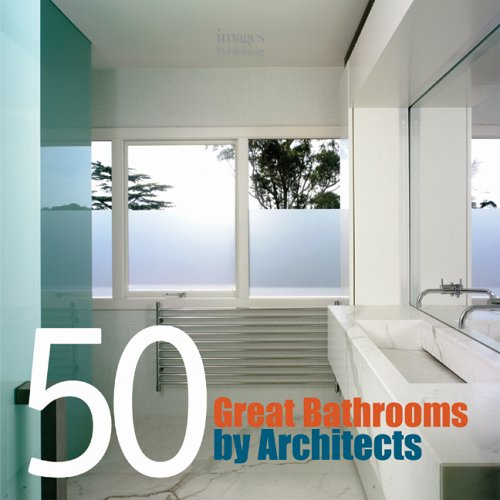 50 Great Bathrooms by Architects: Aisha Hasanovic: 0001864701447 ...