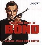 The Little Book of Bond, Emma Marriott, 0752220306