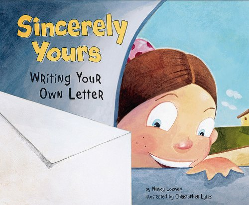 Sincerely yours writing your own letter writers toolbox nancy sincerely yours writing your own letter writers toolbox nancy loewen christopher lyles 9781404853393 amazon books spiritdancerdesigns Images