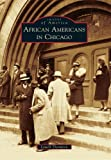img - for African Americans in Chicago (Images of America) book / textbook / text book