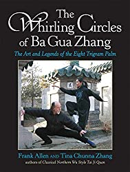 This is the most complete book on the art of Ba Gua Zhang ever presented in English. It tells the story of the history and legends of the art and its most famous masters as well as presenting the basic training, forms, fighting and weapons of Ba Gua ...