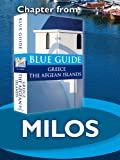 Milos - Blue Guide Chapter (from Blue Guide Greece the Aegean Islands)