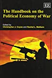 img - for The Handbook on the Political Economy of War (Elgar Original Reference) book / textbook / text book