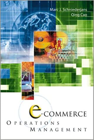 E commerce in operations management marc j schniederjans qing cao e commerce in operations management 1st edition fandeluxe Gallery
