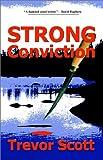 Strong Conviction, Trevor Scott, 1930486359
