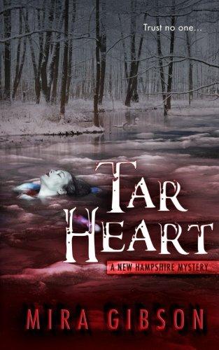 Tar Heart (A New Hampshire Mystery) (Volume 3)