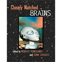 Closely Watched Brains