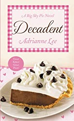Decadent: Big Sky Pie #4