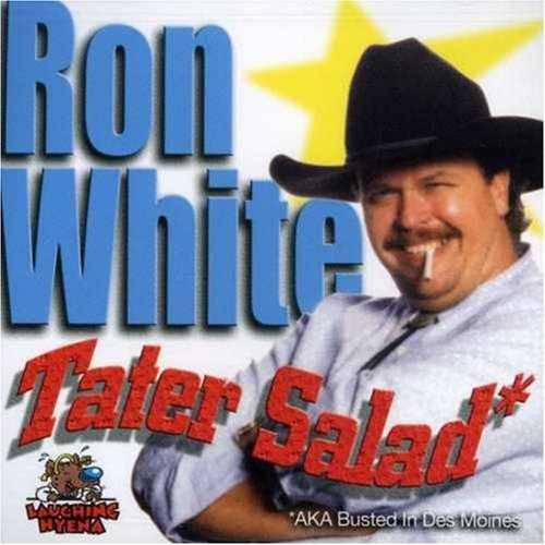 Tater Salad by Ron White (2004-10-12)