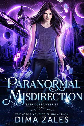 Paranormal Misdirection (Sasha Urban Series Book 5)