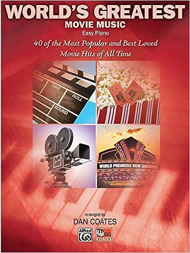 World S Greatest Movie Music Easy Piano Dan Coates 9780739061770