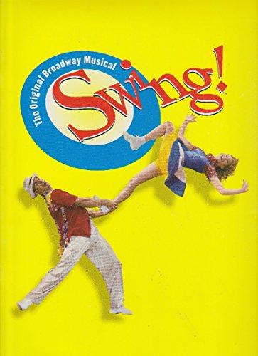 The Original Broadway Musical Swing Souvenir Program (Musical Souvenir Program)