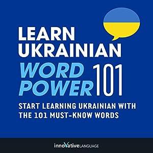Learn Ukrainian - Word Power 101 Audiobook