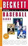 Beckett Official Price Guide to Baseball Cards, James Beckett, 0375721002