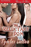 The Reluctant Dom, Tymber Dalton, 1622415450