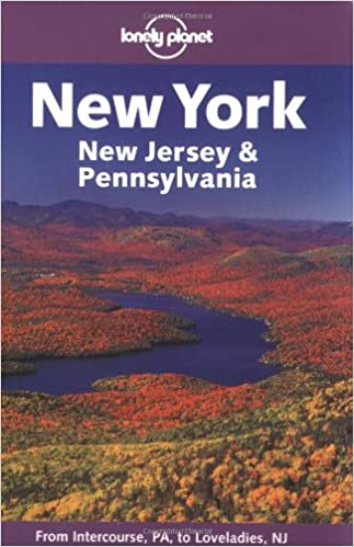 Lonely Planet New York, New Jersey & Pennsylvania (Lonely Planet New York State) Book Pdf