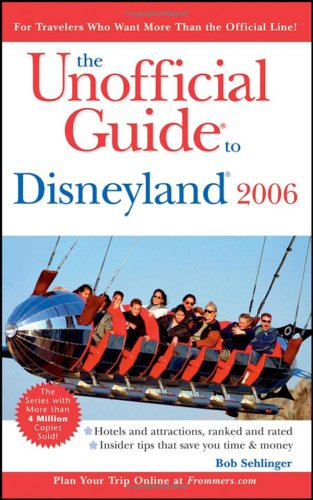 Download The Unofficial Guide to Disneyland 2006 (Unofficial Guides) PDF