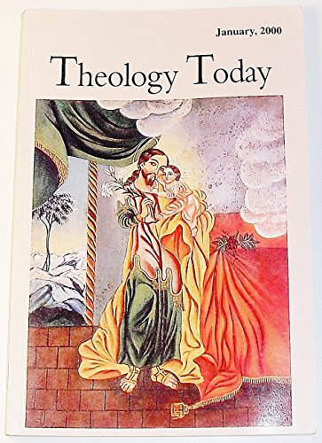 Theology Today (Volume 56 Number 4, January 2000)