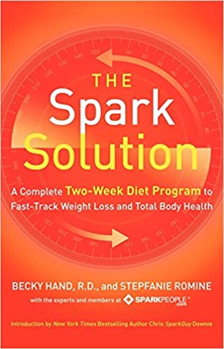 the spark solution a complete two week diet program to fast track