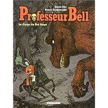 PROFESSEUR BELL T03 : LE CARGO DU ROI SINGE
